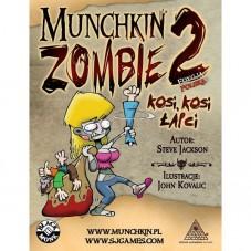 Munchkin Zombie 2 - Kosi,...