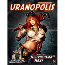 Neuroshima HEX: Uranopolis...