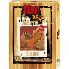 Bang! Dodge City!